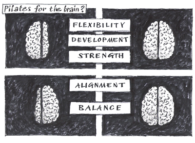 Pilates for the brain [drawing]